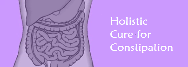 || Curing constipation holistically ||